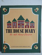 The House Diary: For All Home Owners by…
