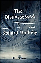 The Dispossessed by Szilárd Borbély