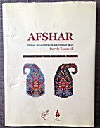 Afshar; Tribal Weaves From South East Iran.…
