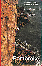 Pembroke (Climbers' Club Guides to Wales) by…