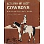 Let's Find Out About Cowboys by Martha Shapp