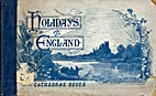 Holidays in England by Percy Lindley