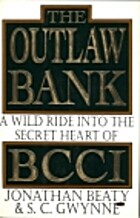 The Outlaw Bank: A Wild Ride into the Secret…