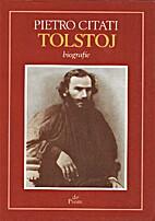 Tolstoj by Pietro Citati