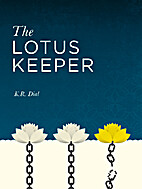The Lotus Keeper by K.R. Dial