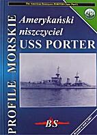 Profile Morskie 23 - Amerykanski Niszczyciel…