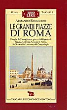 20. Le Grandi Piazze di Roma: I luoghi…