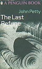 The Last Refuge by John Petty