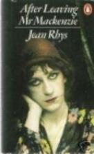 After Leaving Mr. Mackenzie by Jean Rhys
