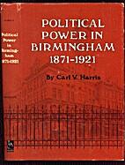 Political power in Birmingham, 1871-1921…
