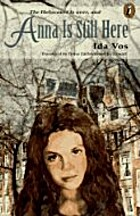 Anna Is Still Here by Ida Vos