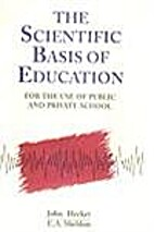 The Scientific Basis of Education: For the…