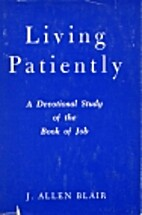 Living patiently; a devotional study of the…