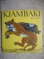 Kjambaki. Afrikanische Märchen - Anne. Geelhaar