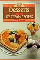 Desserts & ice cream recipes : over 130…