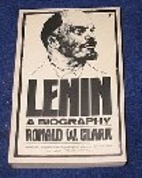 Lenin by Ronald William Clark