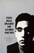 The Jail Diary of Albie Sachs by Albie Sachs