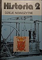 Historia 2 Dzieje nowożytne by Tadeusz…