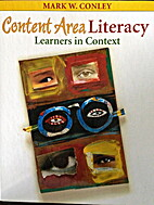 Content Area Literacy Learners in Context…