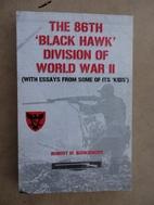 The 86th Black Hawk Division of World War…