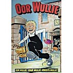 Oor Wullie 1985 (Published 1984) by Dudley…