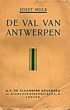 De val van Antwerpen (10 october 1914) by…
