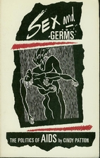 Sex and Germs: Politics of AIDS by Cindy…