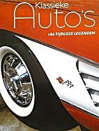 Klassieke auto's: 160 tijdloze legenden by…