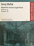 Apparatus musico-organisticus III by Georg…