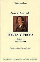 Poesía y prosa, Tomo I: Introducción by…
