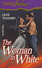 The Woman in White by Jane Toombs