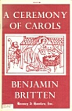 A Ceremony of Carols by Benjamin Britten