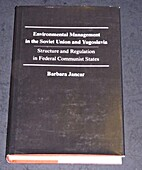 Environmental Management in the Soviet Union…