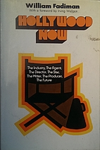 Hollywood Now by William Fadiman