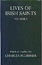 Lives of the Irish Saints (Oxford Reprints)…