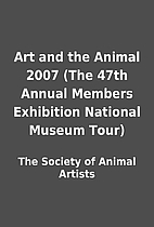 Art and the Animal 2007 (The 47th Annual…