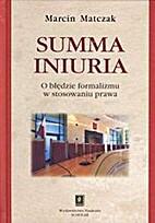 Summa iniuria : o błędzie formalizmu w…