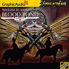 Blood Bond: Blood Bond [graphic audio] by…