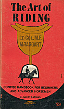 The Art of Riding by M. F McTaggart
