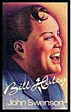 Bill Haley: The Daddy of Rock and Roll by…