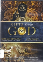 Gifts from God: 1. Keys to the Kingdom -…