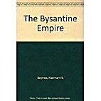 The Byzantine Empire by Norman H. Baynes