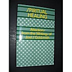 Spiritual Healing: Selections from the…