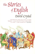 The Stories of English by David Crystal