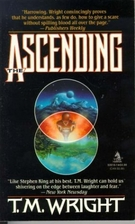 The Ascending by T. M. Wright
