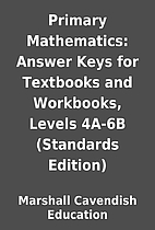 Primary Mathematics: Answer Keys for…