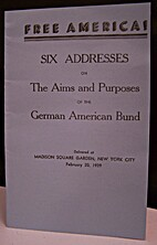 FREE AMERICA! - SIX ADDRESSES on The Aims…