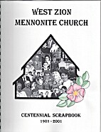 West Zion Mennonite Church Centennial…