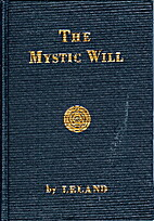 The Mystic Will by Charles Godfrey Leland
