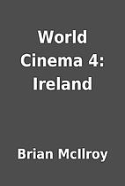World Cinema 4: Ireland by Brian McIlroy